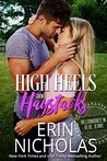 High Heels and Haystacks (Billionaires in Blue Jeans #2)