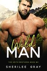Wild Man (Smith Brothers, #2)