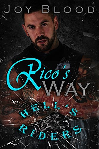 Rico's Way (Hell's Riders, #3)