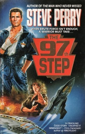 The 97th Step by Steve Perry
