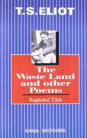 T S Eliot - Waste Land And Other Poems