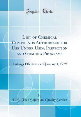List of Chemical Compounds Authorized for Use Under USDA Inspection and Grading Programs: Listings Effective as of January 1, 1979