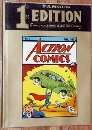 Action Comics Famous 1st Edition (Limited Collectors' Golden Mint Series, 1)