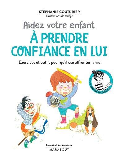 Le cabinet des émotions : Aider votre enfant à prendre confiance en lui : Ou comment combattre le syndrome du petit grain de riz