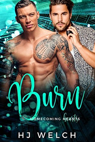 Burn (Homecoming Hearts, #3)