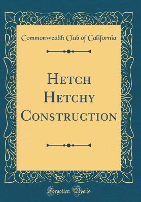 Hetch Hetchy Construction