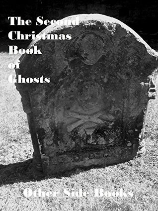 Second Christmas Book of Ghosts