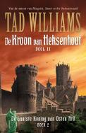 De Kroon van Heksenhout deel II (De Laatste Koning van Osten Ard, #1)