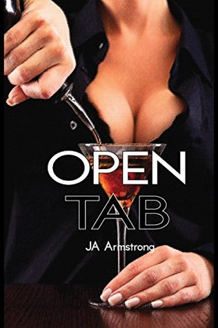 Open Tab (Whiskey Springs, #1)