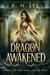 Dragon Awakened by K.N. Lee
