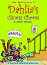 Dahlia's Clumsy Chorus & Other Stories by Hafsa Ahsan