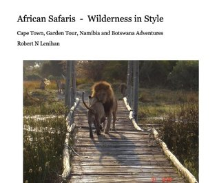 African Safaris - Wilderness in Style