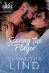 Scoring the Player (Indianapolis Eagles, #2)