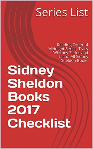 Sidney Sheldon Books 2017 Checklist: Reading Order of Midnight Series, Tracy Whitney Series and List of All Sidney Sheldon Books