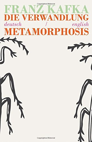 Die Verwandlung/Metamorphosis: Bilingual Parallel Text in Deutsch/English