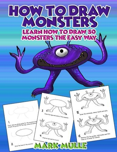 How to Draw Monsters: Learn How to Draw 50 Monsters The Easy Way