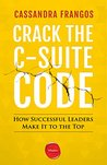 Crack the C-Suite...