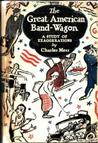 The Great American Band-Wagon by Charles Merz
