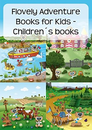 Flovely Adventure Books for Kids - Children's books: 12 short children's adventures - Short stories books for kids