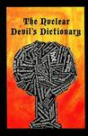 Nuclear Devil's Dictionary