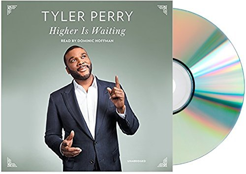 [Tyler Perry Higher Is Waiting Audiobook]