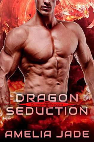 Dragon Seduction (Crimson Dragons, #2)