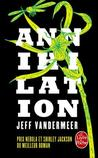 Annihilation (The Southern Trilogy, #1)