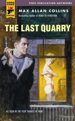 The Last Quarry 7 By Max Allan Collins