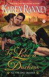To Love a Duchess (All for Love, #1)