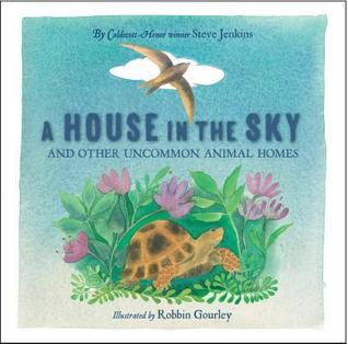 A House in the Sky by Steve Jenkins