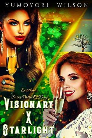 Visionary X Starlight: Saint Patrick's Day (Earthala #3)