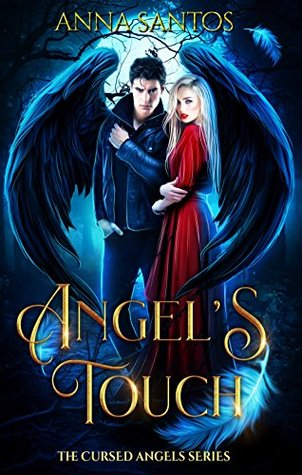 Angel's Touch (Cursed Angels, #4)