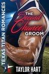 The Second Chance Groom (Texas Titan Romances)