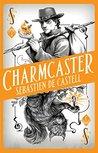 Charmcaster (Spellslinger #3)