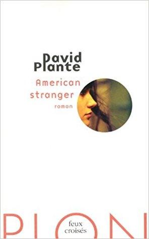American stranger by david plante 12972562 fandeluxe Gallery