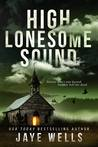 High Lonesome Sound by Jaye Wells