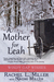 A Mother For Leah by Rachel L. Miller