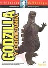 Godzilla y compañía