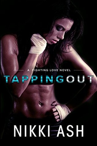 Tapping Out by Nikki Ash