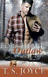 For the Heart of an Outlaw (Outlaw Shifters, #3)