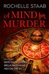 A Mind for Murder Omnibus: Who Do, Voodoo?, Bruja Brouhaha, and Hex on the Ex