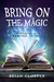 Bring On the Magic by Brian Clopper