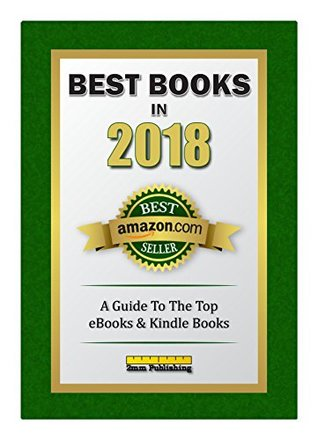 Best Books in 2018: A Guide To The Top eBooks & Kindle Books