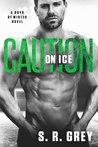 Caution on Ice (Boys of Winter #4)