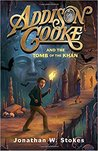 Addison Cooke and the Tomb of the Khan by Jonathan W. Stokes