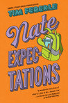Nate Expectations (Better Nate Than Ever, #3)