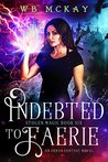 Indebted to Faerie (Stolen Magic #6)