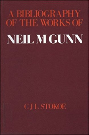 A Bibliography of the Works of Neil M. Gunn