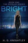 Bright (The Estelle Series, #1)