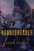 Heartbreaker by Anna Brooks